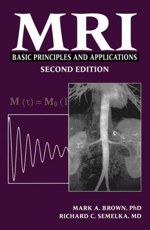 9780471330622: MRI: Basic Principles and Applications