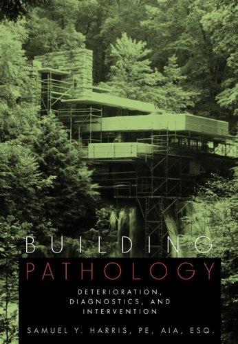 9780471331728: Building Pathology: Deterioriation, Diagnostics, and Intervention
