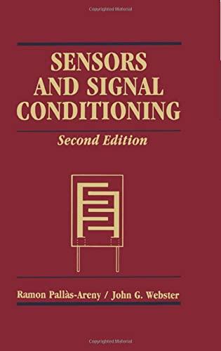 Sensors and Signal Conditioning (Hardback): Ramon Pallas-Areny, John G. Webster
