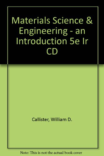 9780471332435: Materials Science & Engineering - an Introduction 5e Ir CD
