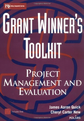 9780471332459: Grant Winner's Toolkit: Project Management and Evaluation (Wiley Nonprofit Law, Finance and Management Series)