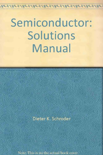 9780471332510: Semiconductor Material & Device Characterization 2e Sol