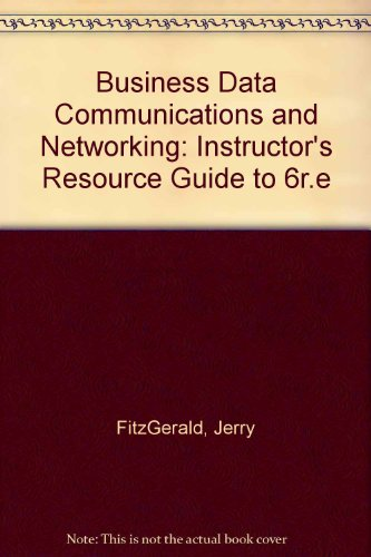9780471332626: Business Data Communications and Networking: Instructor's Resource Guide to 6r.e