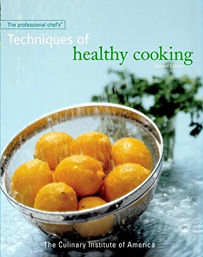 9780471332695: The Professional Chef's Techniques of Healthy Cooking, Second Edition