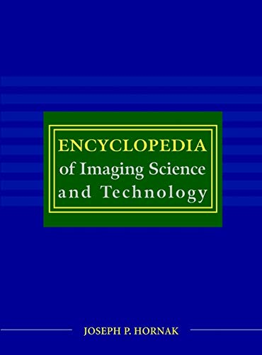 9780471332763: Encyclopedia of Imaging Science & Technology 2 volume set