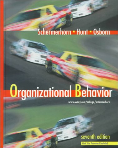 Organizational Behavior (Wiley Series in Management): John R. Schermerhorn,