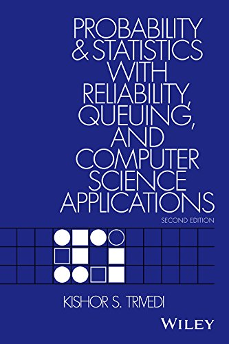9780471333418: Probability and Statistics With Reliability, Queuing and Computer Science Applications