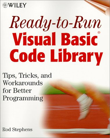 9780471333456: Ready-to-Run Visual Basic(r) Code Library: Tips, Tricks, and Workarounds for Better Programming
