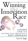 9780471333463: Winning the Innovation Race: Lessons from the Automotive Industry's Best Companies