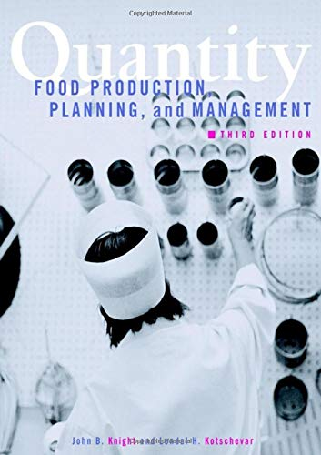 9780471333470: Quantity Food Production, Planning, and Management, 3rd Edition