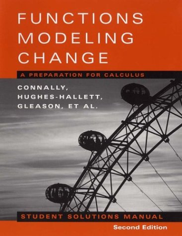 9780471333821: Functions Modeling Change: A Preparation for Calculus