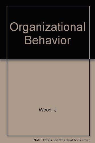 9780471337690: Organizational Behavior