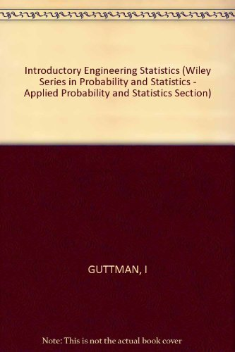 Introductory engineering statistics (Wiley series in probability: Guttman, Irwin