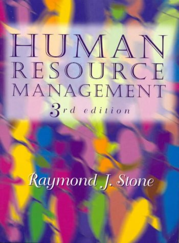 Human Resource Management: Stone, Raymond J.