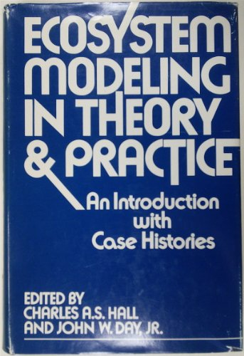 9780471341659: Ecosystem Modeling in Theory and Practice: An Introduction with Case Histories