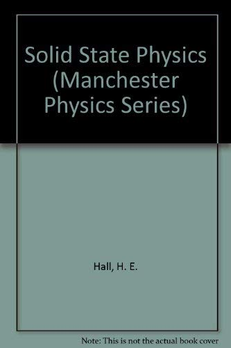 9780471342816: Solid State Physics (Manchester Physics Series)
