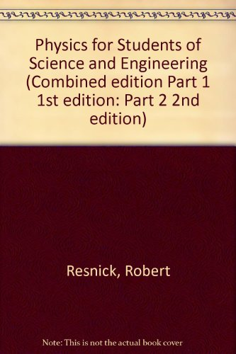 9780471345008: Physics for Students of Science and Engineering: Pts. 1 & 2 in 1v