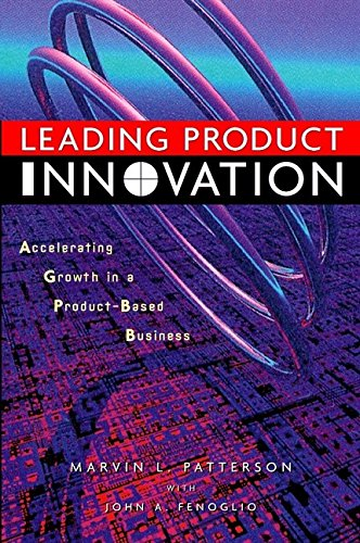 9780471345176: Leading Product Innovation: Accelerating Growth in Product-based Business