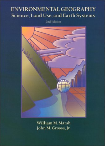 9780471345220: Environmental Geography: Science, Land Use and Earth Systems, 2nd Edition