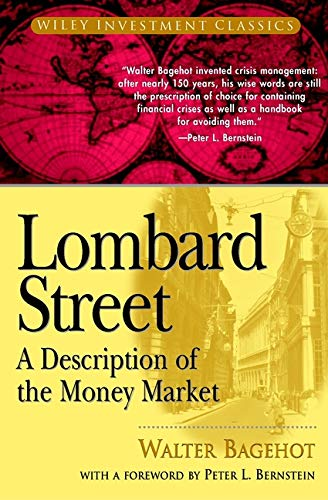 9780471345367: Lombard Street: A Description of the Money Market (Wiley Investment Classics)