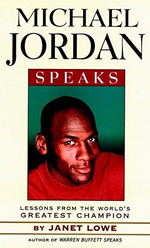 9780471345640: Michael Jordan Speaks: Lessons from the World's Greatest Champion