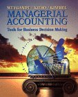 Managerial Accounting: Tools for Business Decision Making: Jerry J. Weygandt,