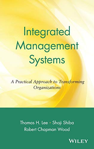 9780471345954: Integrated Management Systems: A Practical Approach to Transforming Organizations (Operations Management Series)