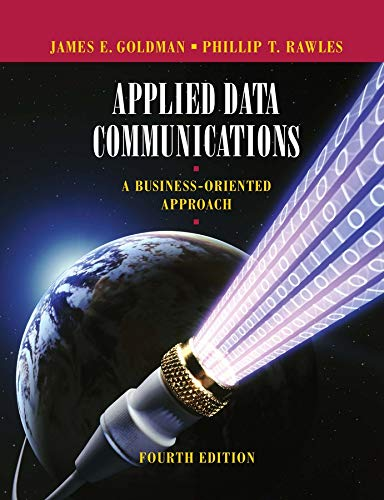 9780471346401: Applied Data Communications: A Business-Oriented Approach