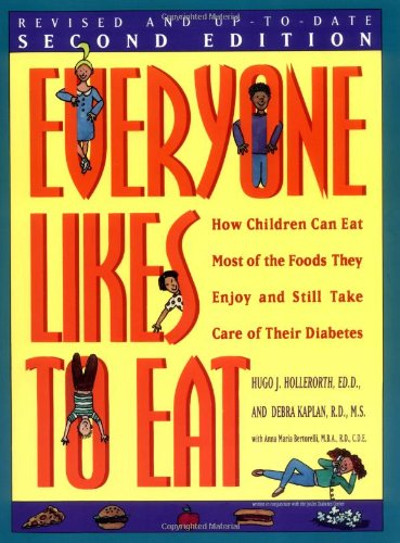 9780471346821: Everyone Likes to Eat: How Children Can Eat Most of the Foods They Enjoy and Still Take Care of Their Diabetes
