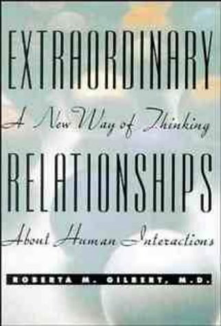 9780471346906: Extraordinary Relationships: A New Way of Thinking About Human Relationships