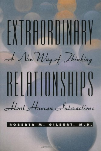 9780471346906: Extraordinary Relationships: A New Way of Thinking About Human Interactions