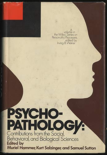 9780471347231: Psychopathology: Contributions from the Social, Behavioral and Biological Sciences (Wiley series on personality processes)
