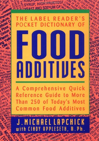 9780471347446: The Label Reader's Pocket Dictionary of Food Additives: A Comprehensive Quick Reference Guide to More Than 250 of Today's Most Common Food Additives