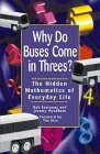 9780471347569: Why Do Buses Come in Threes?: The Hidden Mathematics of Everyday Life