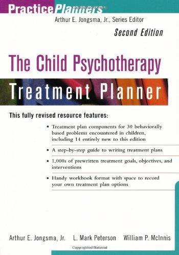 The Child Psychotherapy Treatment Planner, 2nd Edition: Arthur E. Jongsma