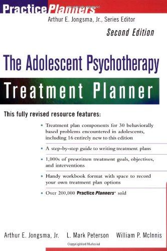 The Adolescent Psychotherapy Treatment Planner, 2nd Edition: Jongsma Jr., Arthur