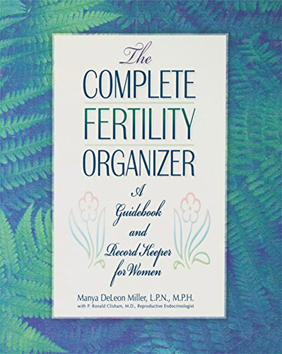 9780471347996: The Complete Fertility Organizer: A Guidebook and Record Keeper for Women