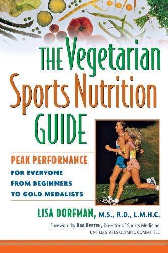 9780471348085: The Vegetarian Sports Nutrition Guide: Peak Performance for Everyone from Beginners to Gold Medalists