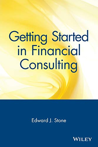 9780471348146: Getting Started in Financial Consulting