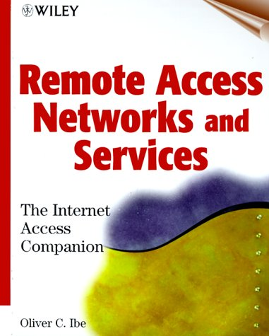 9780471348207: Remote Access Networks and Services: The Internet Access Companion
