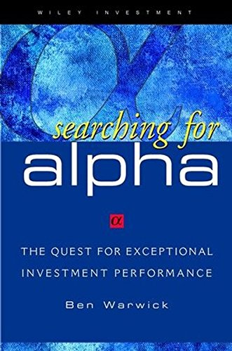 9780471348221: Searching for ALPHA: The Quest for Exceptional Investment Performance