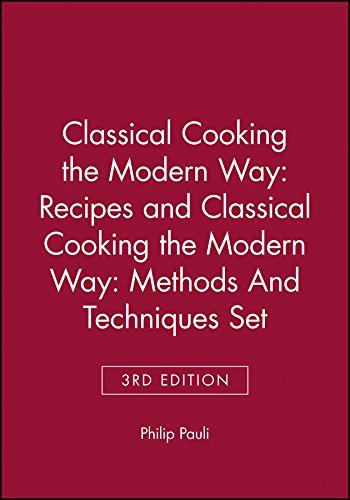 9780471348535: Classical Cooking the Modern WayRecipes 3e & Clasical Cooking the Modern Way: Methods and Techniques 3e Set