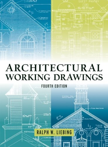 9780471348764: Architectural Working Drawings, Fourth Edition