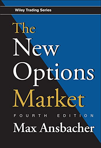 The New Options Market: Ansbacher, Max