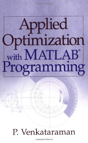9780471349587: Applied Optimization with MATLAB Programming