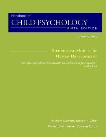 9780471349792: Handbook of Child Psychology: Theoretical Models of Human Development v.1: Theoretical Models of Human Development Vol 1