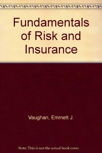 9780471350064: Fundamentals of Risk and Insurance