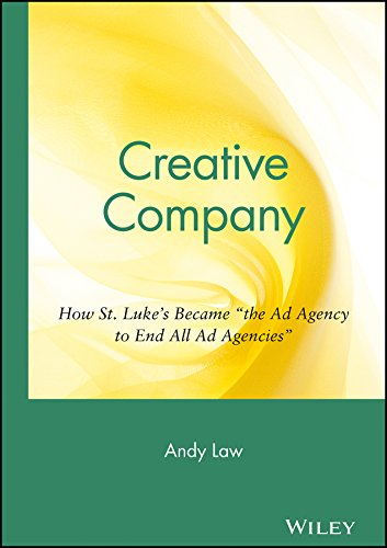 """9780471350262: Creative Company: How St. Luke's Became """"the Ad Agency to End All Ad Agencies"""""""