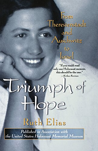 9780471350613: Triumph of Hope: From Theresienstadt and Auschwitz to Israel: From Theresienstadt to Auschwitz to Israel