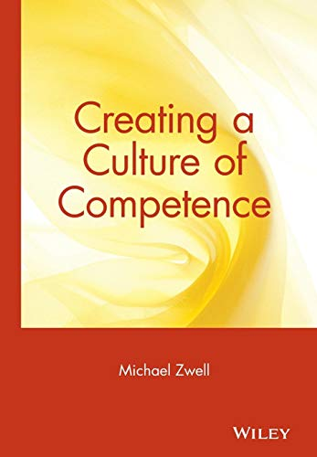 9780471350743: Creating a Culture of Competence